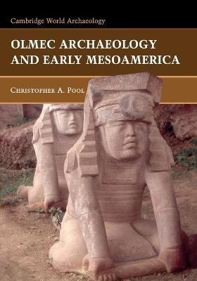 Olmec Archaeology and Early Mesoamerica book