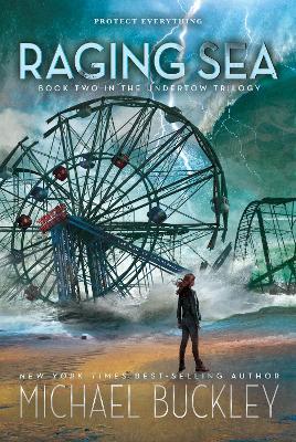 Undertow Book 2: Raging Sea by Michael Buckley