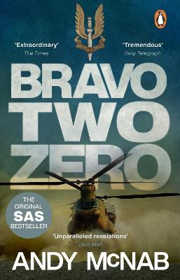 Bravo Two Zero - 20th Anniversary Edition by Andy McNab