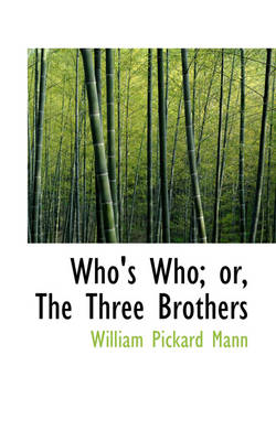Who's Who: The Three Brothers book