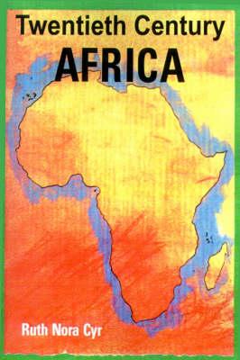 Twentieth Century Africa by Edgar C. Alward
