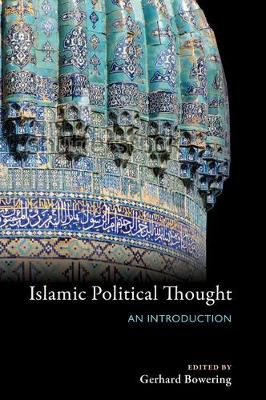 Islamic Political Thought by Gerhard Bowering