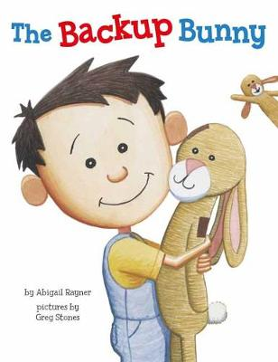 The Backup Bunny by Abigail Rayner