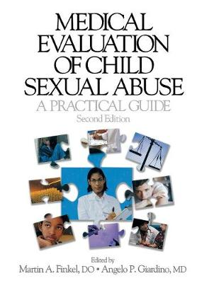 Medical Evaluation of Child Sexual Abuse by Martin A. Finkel