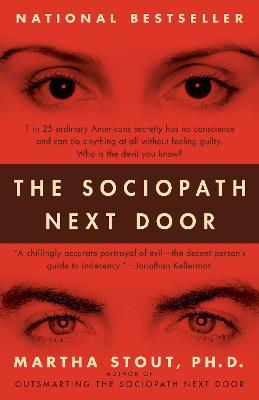 Sociopath Next Door by Martha Stout