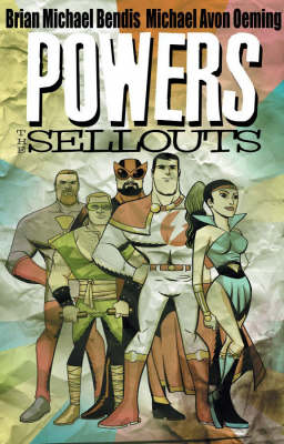 Powers Volume 6: The Sellouts Tpb by Hachette Australia