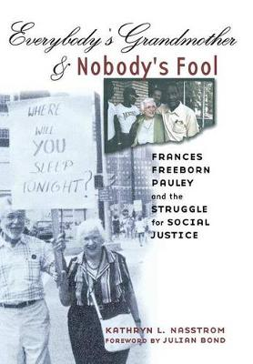 Everybody's Grandmother and Nobody's Fool book