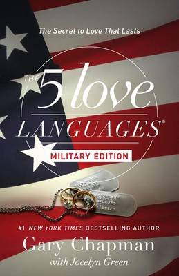 The 5 Love Languages Military Edition by Gary Chapman