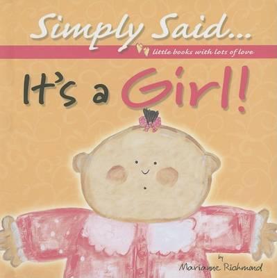 It's a Girl! by Marianne Richmond