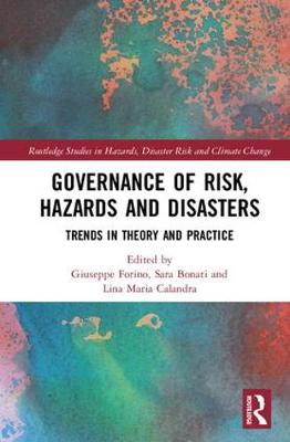Governance of Risk, Hazards and Disasters book