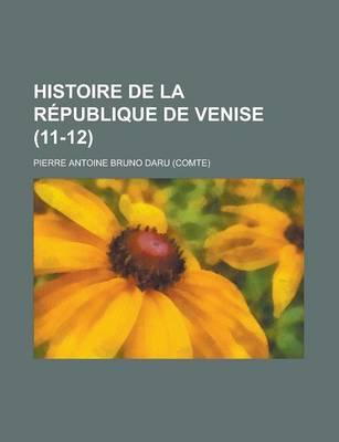 Histoire de La Republique de Venise (11-12 ) by Emile Durkheim
