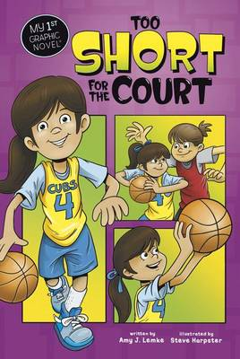 Too Short for the Court by Amy J. Lemke