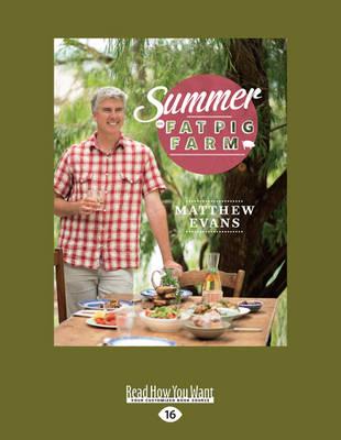 Summer on Fat Pig Farm by Matthew Evans