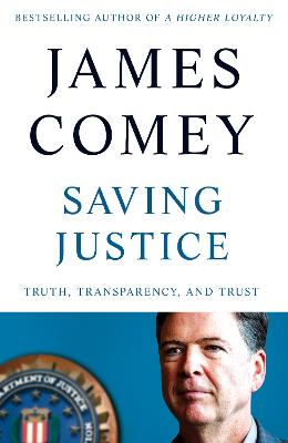 Saving Justice: Truth, Transparency, and Trust book