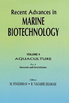 Recent Advances in Marine Biotechnology by Milton Fingerman