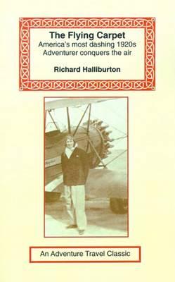 Flying Carpet by Richard Halliburton