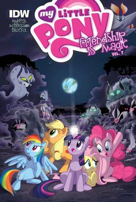My Little Pony: Friendship Is Magic: Vol. 7 by Heather Nuhfer