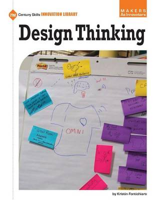 Design Thinking by Kristin Fontichiaro