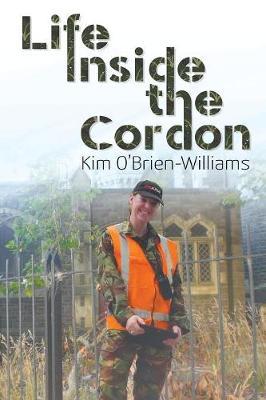 Life Inside the Cordon by Kim O'Brien-Williams