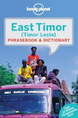 Lonely Planet East Timor Phrasebook & Dictionary by Lonely Planet