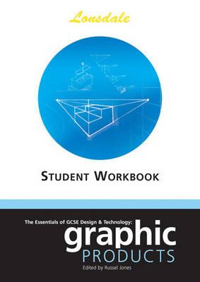 The Essentials of GCSE Design & Technology by Russel Jones