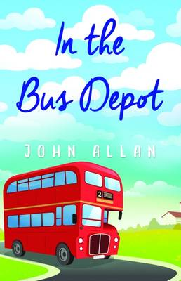 Bus Depot by John Allan