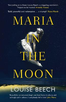 Maria in the Moon by Louise Beech