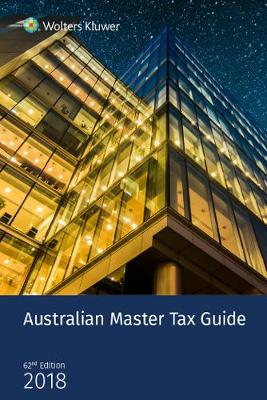 Australian Master Tax Guide 2018 by Cch
