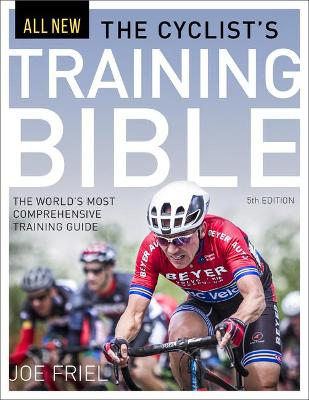 The Cyclist's Training Bible by Joe Friel
