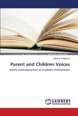 Parent and Children Voices by Sivanes Phillipson