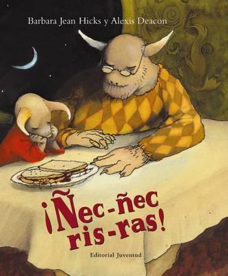 NEC-NEC, Ris-Ras! by Alexis Deacon