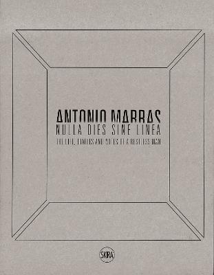 Antonio Marras: Nulla dies sine linea book