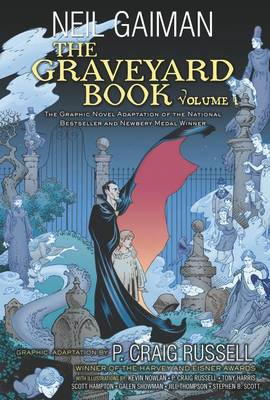The Graveyard Book Graphic Novel: Volume 1 by Neil Gaiman