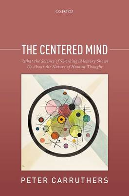 The Centered Mind by Peter Carruthers
