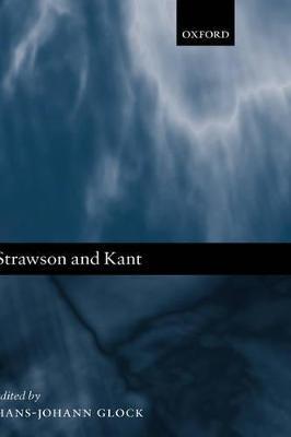 Strawson and Kant by Hans-Johann Glock