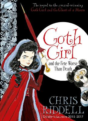 Goth Girl and the Fete Worse Than Death book