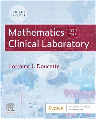 Mathematics for the Clinical Laboratory by Lorraine J. Doucette