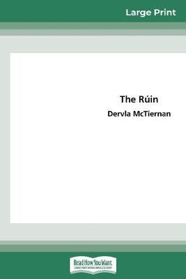 The Ruin: Cormac Reilly, Book #1 (16pt Large Print Edition) by Dervla McTiernan