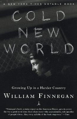 Mod Lib Cold New World by William Finnegan