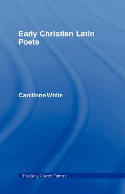 Early Christian Latin Poets book