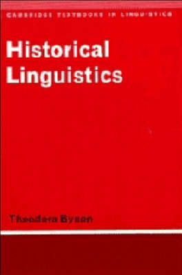 Historical Linguistics by Theodora Bynon