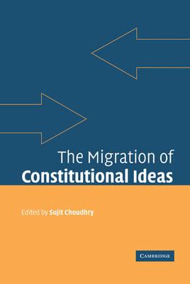 Migration of Constitutional Ideas book