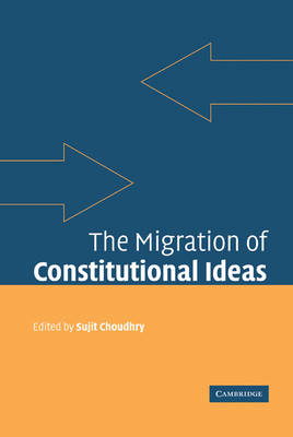 Migration of Constitutional Ideas book