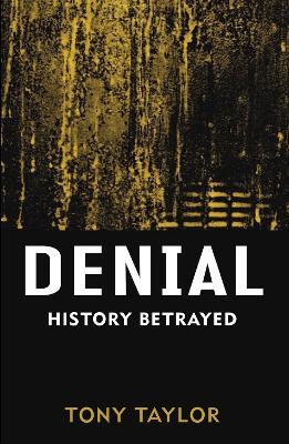 Denial by Tony Taylor