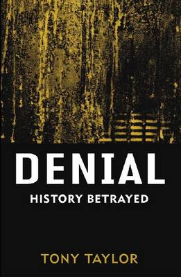 Denial by Tony Taylor