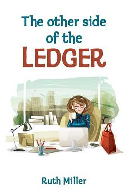 The Other Side of the Ledger by Ruth Miller