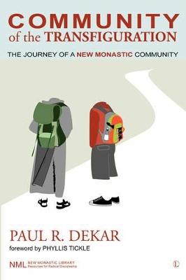 Community of the Transfiguration by Paul R Dekar