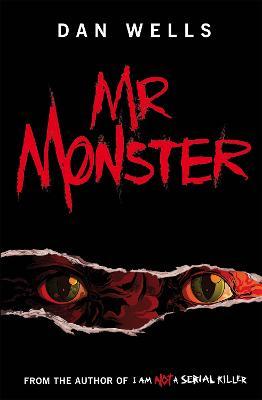 Mr Monster by Dan Wells