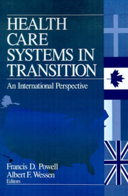 Health Care Systems in Transition by Francis D. Powell