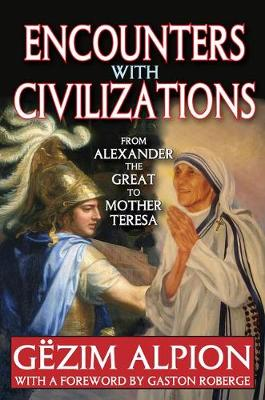 Encounters with Civilizations by Gezim Alpion